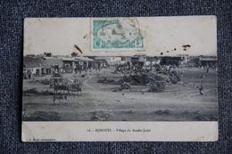 DJIBOUTI - Village Du BENDER JEDID - Gibuti