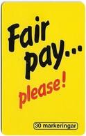Sweden - Telia - Fair Pay Please! - 12.1997, 30U, 700ex, Used - Sweden