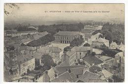 211 - ARGENTAN.- Hôtel De Ville Et Casernes Pris Du Clocher - Argentan