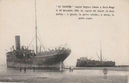 """CPA:BÂTEAU VAPEUR ANGLAIS """"LE SOCOTRA"""" ÉCHOUÉ PARIS PLAGE (62) NOVEMBRE 1915..ÉCRITE - Bateaux"""