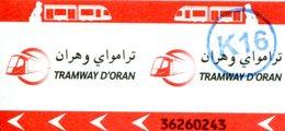 Tramway D'Oran (Algérie) - Ticket Avec Cachet K16 - Tramways