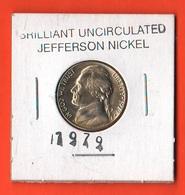 USA 5 Cents 1979 D Jefferson  UNC - Emissioni Federali