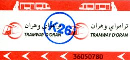 Tramway D'Oran (Algérie) - Ticket Avec Cachet K26 - Tramways