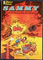 Berck Et Cauvin - SAMMY - N° 9 - Les Pétroleurs Du Désert  - Dupuis - ( 1980 ) . - Bücher, Zeitschriften, Comics