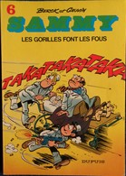 Berck Et Cauvin - SAMMY - N° 6 - Les Gorilles Font Les Fous  - Dupuis - ( 1980 ) . - Bücher, Zeitschriften, Comics