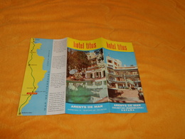 DEPLIANT HOTEL TITUS ARENYS DE MAR CALDETAS BARCELONA...ESPAGNE..DATE ?.. - Tourism Brochures