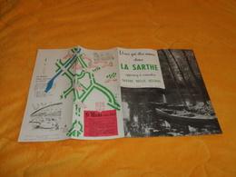 DEPLIANT LA SARTHE APPRENEZ A CONNAITRE NOTRE BELLE REGION...LE MANS...SIX ITINERAIRES.... - Tourism Brochures