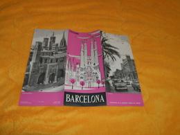 DEPLIANT ESPAGNE BARCELONA..  DATE ?... - Tourism Brochures