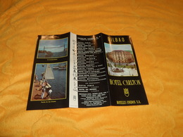 DEPLIANT HOTEL CARLTON HOTELES UNIDOS S.A. BILBAO...ESPAGNE.. - Tourism Brochures