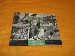 DEPLIANT ESPAGNE SANTIAGO DE COMPOSTELA...DATE ?... - Tourism Brochures