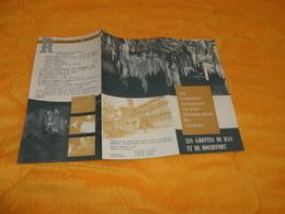 DEPLIANT LES GROTTES DE HAN ET DE ROCHEFORT...DATE ?... - Tourism Brochures