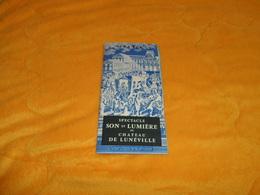 DEPLIANT SPECTACLE SON ET LUMIERE AU CHATEAU DE LUNEVILLE...DE 1959.. - Tourism Brochures