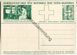 Bundesfeier-Postkarte 1932 - 10 Cts - Für Die Berufliche Ausbildung Mindererwerbsfähiger - Mädchen - Bundesfeierabend - Interi Postali