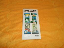 LIVRET DE 34 PAGES AVEC CARTE HOLLAND PAYS BAS DE 1960... - Tourism Brochures