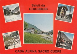 9416-SALUTI DA ETROUBLES(AOSTA)-CASA ALPINA SACRO CUORE-FG - Saluti Da.../ Gruss Aus...