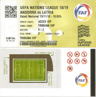 UEFA EUROPEAN NATIONS LEAGUE 2019. ANDORRA-LETONIA/LATVIA. VIP TICKET. 19 Nov.2018.ESTADI NACIONAL - Football