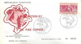 ☺♦♦ CENTENAIRE De L'U.P.U. < LIBREVILLE 1974 < GABON PREMIER JOUR - UPU (Union Postale Universelle)