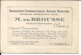 Carte De Visite M. De Brousse Transports Internationaux Agence Maritime Bvd Malesherbes Paris - Visiting Cards