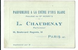 Carte De Visite Parfumerie à La Crème D'Iris Blanc L. Chaudenay Parfumeur 16 Boulevard Magenta Paris - Visiting Cards