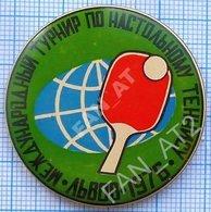 USSR / Badge / Soviet Union / UKRAINE. Table Tennis. International Tournament . Lviv. Lvov 1976 - Tennis Tavolo