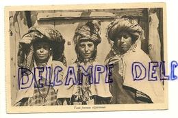 Trois Femmes Algériennes. Radiogravure A. Breger Frères - Algérie