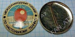 USSR / Badge / Soviet Union / UKRAINE. Table Tennis. International Tournament . Lviv. Lvov 1977 - Tennis Tavolo