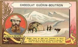 - Chromos- Ref-chA320- Guerin Boutron -père De Deken -explorateur - Explorations - Tibet - Chine Du Sud 1890 - Asie .- A - Guerin Boutron