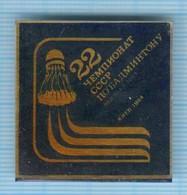 USSR / Badge / Soviet Union / UKRAINE. Badminton. Championship Kiev. 1984 - Bádminton