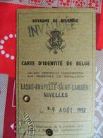 LASNE-CHAPELLE SAINT LAMBERT-NIVELLES::CARTE D'IDENTITE INVALIDEE DE 1952 DE PIRSON CAROLINE EPOUSE DEVESSE DESIRE - Old Paper