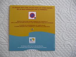 Disque De Stationnement De La Ville De BIARRITZ - Andere