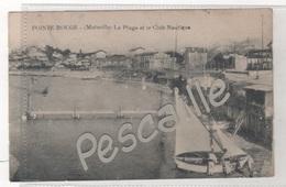 13 - CP ANIMEE POINTE ROUGE ( MARSEILLE )- LA PLAGE ET LE CLUB NAUTIQUE - PAS DE NOM D'EDITEUR - BARQUE DE PECHEURS - Quartiers Nord, Le Merlan, Saint Antoine