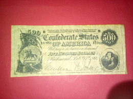 CONFEDERATE STATES OF AMERICA FIVE HUNDRED DOLLARS 500 DOLLARS USA 1864 Reproduction - Confederate Currency (1861-1864)