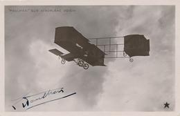 """PAULHAN - CP """" Paulhan Sur Aéroplane VOISIN """" Avec Signature Autographe - Aviateur - Pionnier - Airmen, Fliers"""