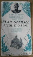 Exposition Coloniale Internationale Paris 1931 – Plan Officiel A Vol D'Oiseau – Moyens De Transports, Liste Des Pavillon - Tourism Brochures