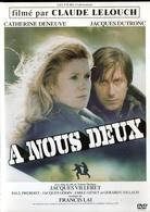 A Nous Deux - Deneuve Dutronc Lelouch - Comédie