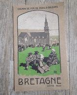 Bretagne Côte Sud - Chemin De Fer De Paris à Orléans - 1926 - Dépliants Touristiques