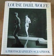 Louise Dahl-Wolfe A Photographer's Scrapbook - Photographie