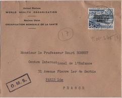 SUISSE YT N°S 345 OBLITERE SEUL SUR LETTRE ORGANISATION MONDIALE DE LA SANTE POUR LA FRANCE - Service