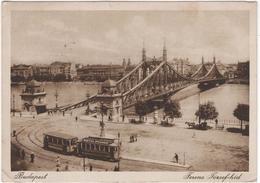 Budapest - Ferenc Jozsef Hid - & Tram - Ungarn