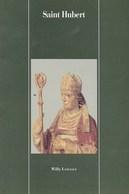 Saint Hubert. Willy Lassance. 1991 - Religion