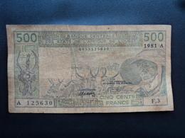 CÔTE D'IVOIRE : 500 FRANCS   1981   P 106Ab (BF)    B+ à Presque TB * - Costa D'Avorio