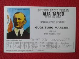 TARJETA TIPO POSTAL TYPE POST CARD QSL RADIOAFICIONADOS RADIO AMATEUR ITALIA ALFA TANGO GRUPPO GROUP GUGLIELMO MARCONI - Cartes QSL