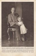 KAISER FRANZ JOSEF MIT ERZHERZOG FRANZ JOSEF OTTO - Karte Gel.191? - Königshäuser
