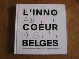 L'INNO AU COEUR DES BELGES Régionalisme Magasin Innovation Incendie Bruxelles Bruges Ostende Architecture Histoire - Belgique