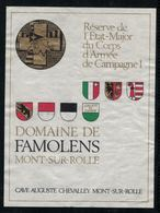 Etiquette De Vin // Mon-sur-Rolle, Réserve De L'Etat Major Du Corps D'Armée De Campagne 1 - Militaire