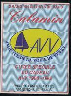 Etiquette De Vin // Calamin, Amicale De La Voile De Vevey, Vaud, Suisse - Bateaux à Voile & Voiliers