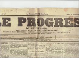 28 Octobre 1893 LE PROGRES De Seine Et Oise --épilogue De VILLERS LE BEL , Les Officiers Russes à Versailles - 1850 - 1899