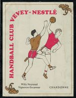 Etiquette De Vin // Chardonne, Handball Club Vevey-Nestlé - Etiquettes