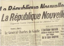 La REPUBLIQUE NOUVELLE : Organe Du Comité De Libération De L'Ain ( N°2 Et N°9 Du 7 Septembre Et 15 Septembre 1944) - Newspapers