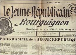 Le JEUNE REPUBLICAIN BOURGUIGNON ( Avril 1928) MARC SANGNIER Son Programme - Journaux - Quotidiens